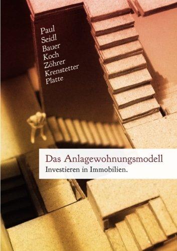 Das Anlagewohnungsmodell: Investieren in Immobilien