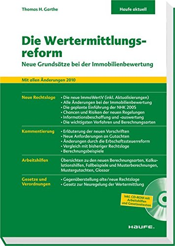 Die Wertermittlungsreform: Immobilienbewertung nach Verabschiedung der neuen ImmoWertV