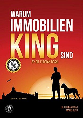 Warum Immobilien King sind by Dr. Florian Roski