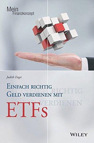 Einfach richtig Geld verdienen mit ETFs (Mein Finanzkonzept)