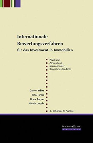Internationale Bewertungsverfahren für das Investment in Immobilien: Handbuch für die Praxis