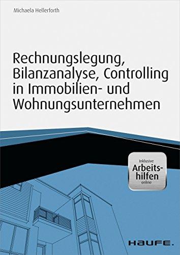Rechnungslegung, Bilanzanalyse, Controlling in Immobilien- und Wohnungsunternehmen – inkl. Arbeitshilfen online (Haufe Fachbuch)