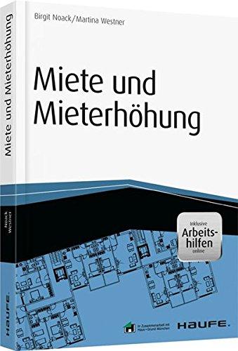 Miete und Mieterhöhung inkl. Arbeitshilfen online (Haufe Fachbuch)