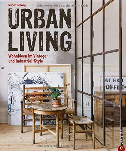 Vintage wohnen: Urban Living. Wohnideen im Vintage- und Industrial-Style. Inspirierende Vintage Einrichtungsideen. Wohnideen zum einfachen Nachstylen im eigenen Zuhause.